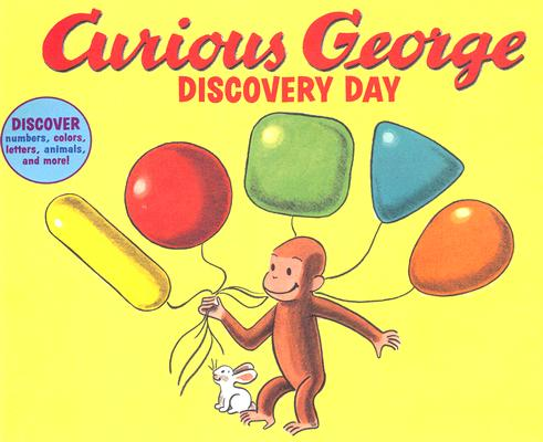 Curious George Discovery Day By Raymond, N. T.