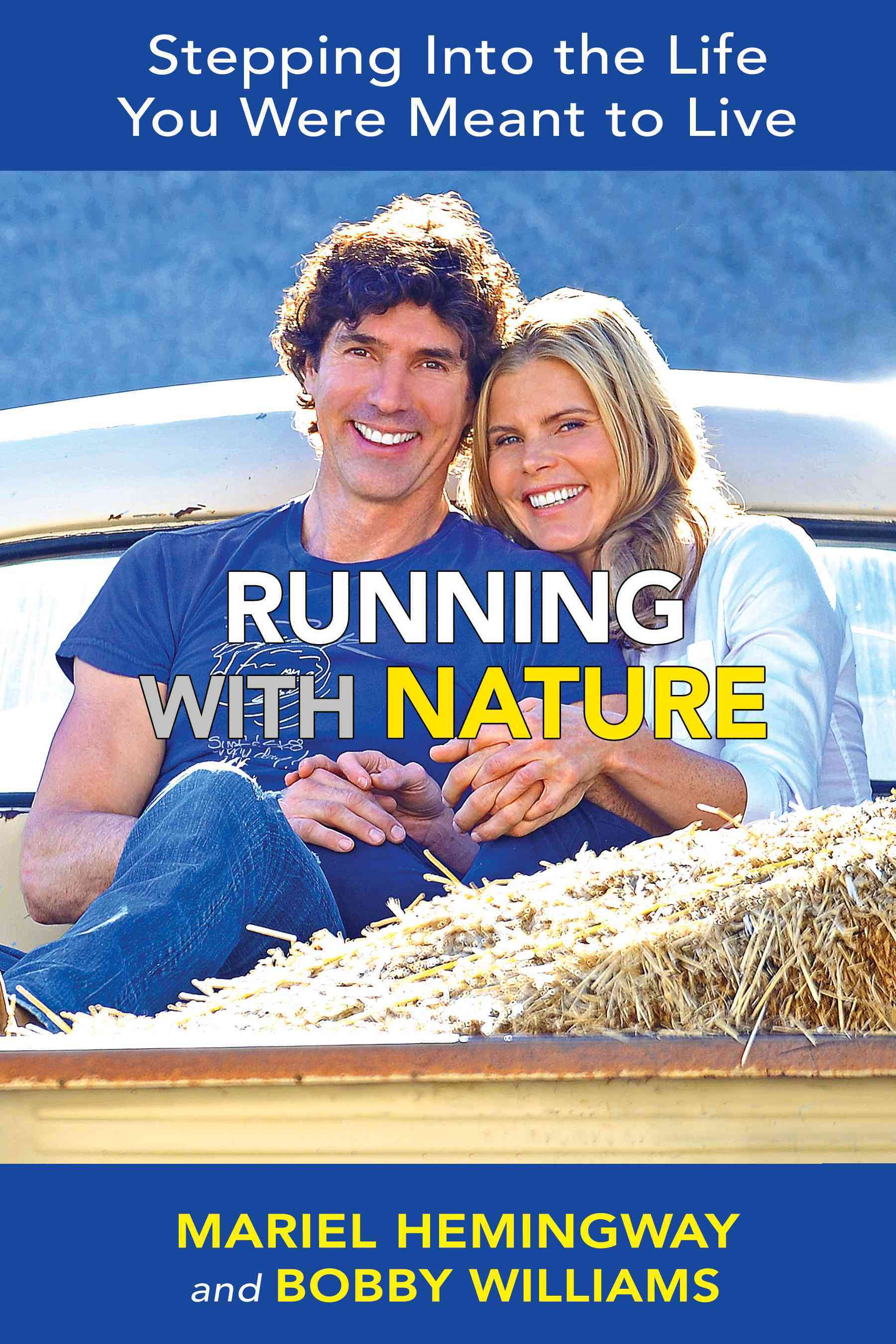 Running With Nature By Hemingway, Mariel/ Williams, Bobby